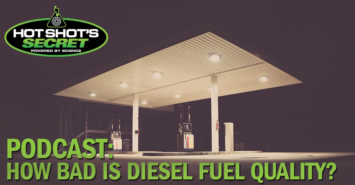 Podcast: How Bad is Diesel Fuel Quality?