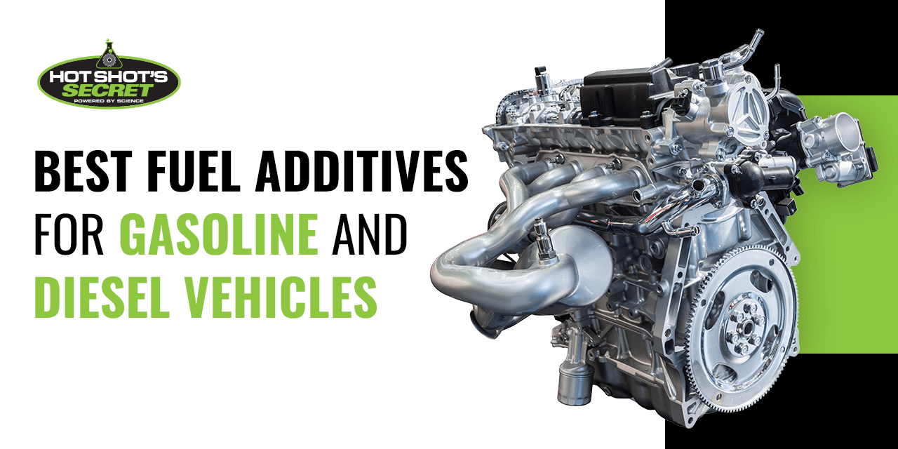 Best Fuel Additives for Gasoline and Diesel Vehicles