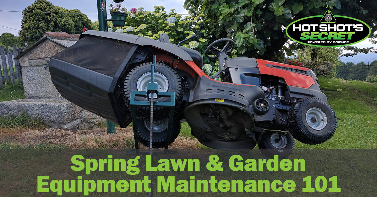 Spring Lawn & Garden Equipment Maintenance 101