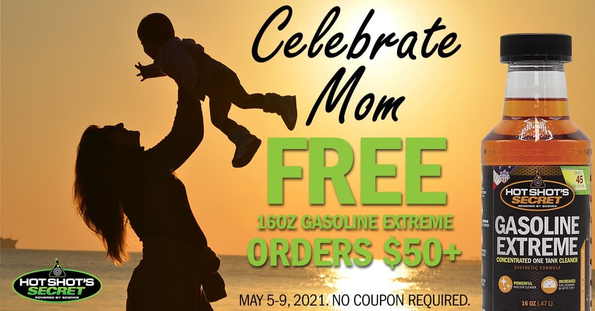 Mother's Day 2021 Sale - FREE GASOLINE EXTREME with orders $50+