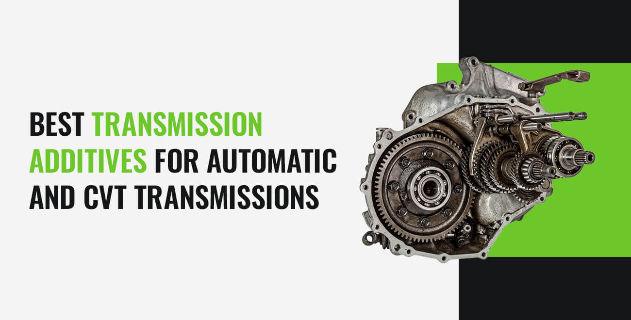 Best Transmission Additives for Automatic and CVT Transmissions